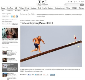 Time Magazine`s Man on the Wire section with Gostra Man story cover, December 9, 2013