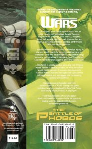 Back cover of Wars: The Battle of Phobos (Vol.1) - Preludes . You can purchase a copy at: http://www.amazon.co.uk/Wars-Battle-Phobos-Vol-1-Preludes/dp/0983548803