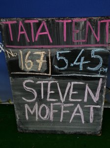 Steve Moffat at TATa tent  - Event number 167, starting at 17:45